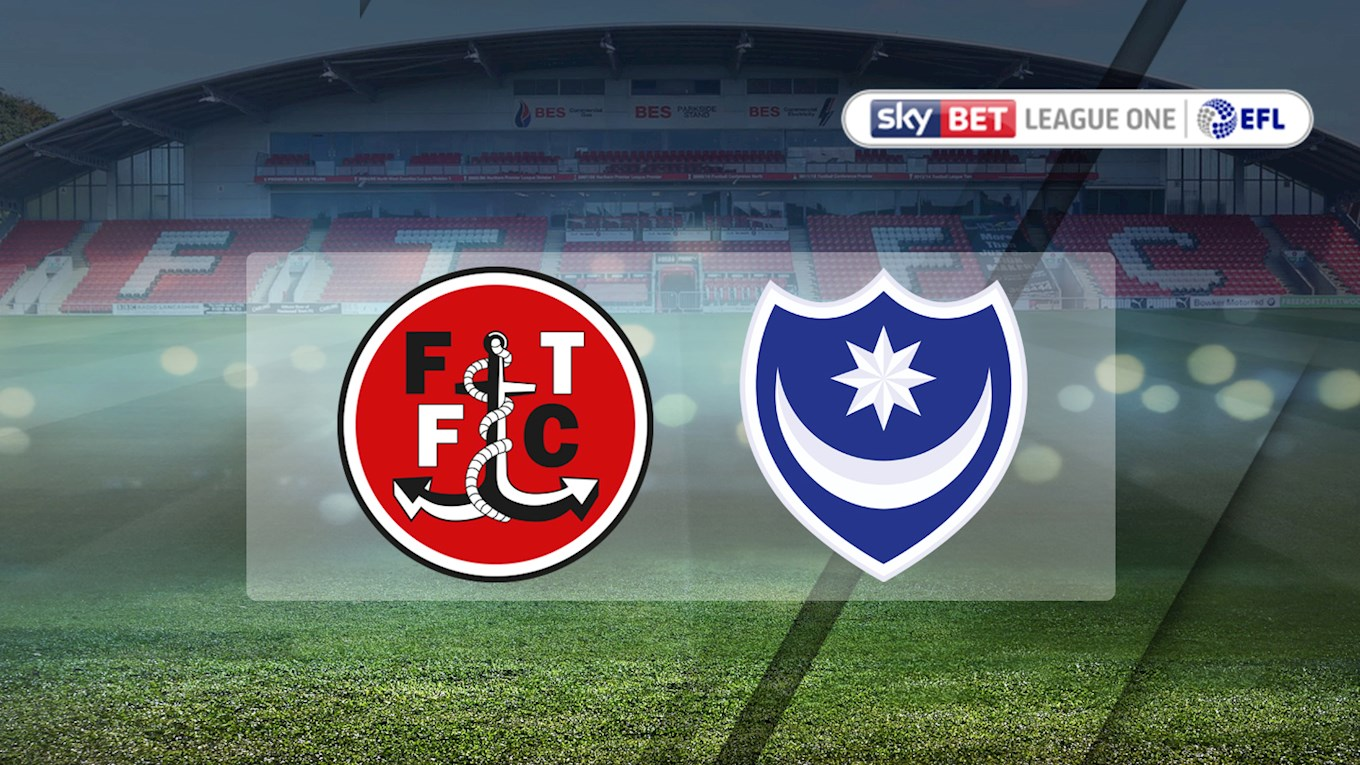 Fleetwood Town v Pompey
