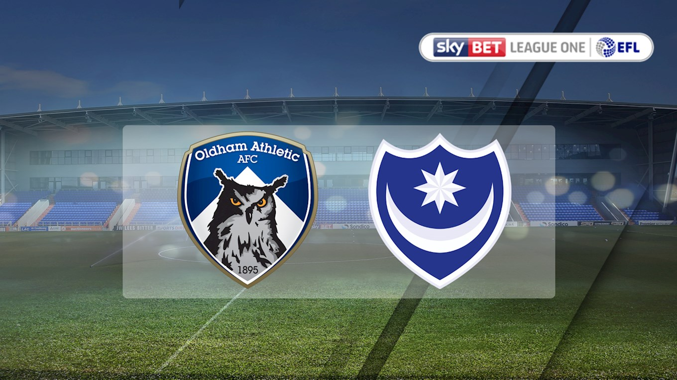 Oldham Athletic v Pompey