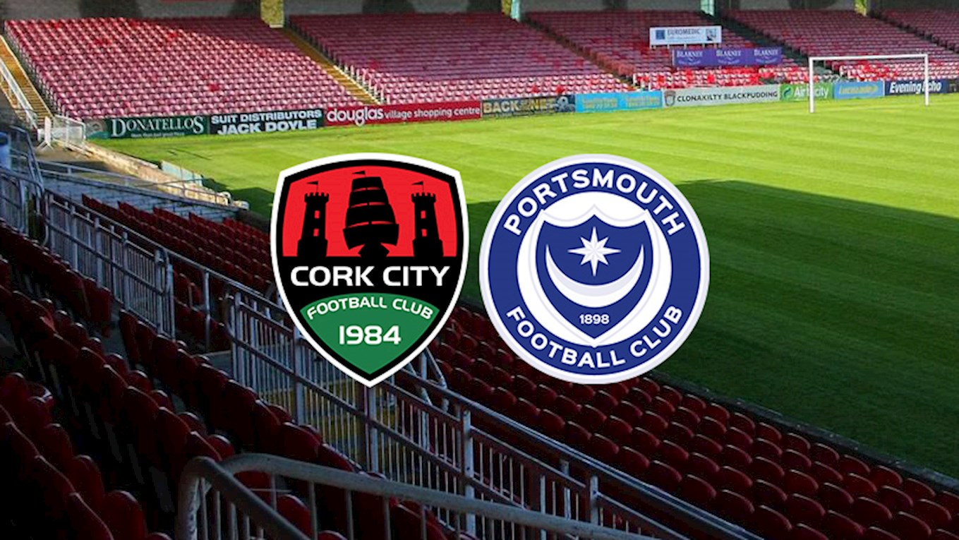 Cork City v Pompey